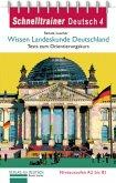 Schnelltrainer Deutsch: Wissen Landeskunde Deutschland