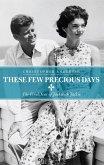 These Few Precious Days (eBook, ePUB)