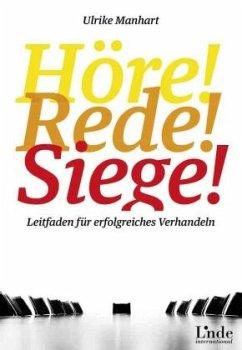 Höre, rede, siege! - Manhart, Ulrike