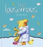 Leo Lausemaus will nicht baden