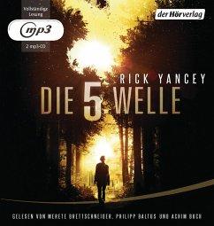 Die 5. Welle Bd.1 MP3-CD - Yancey, Rick