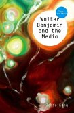 Walter Benjamin and the Media