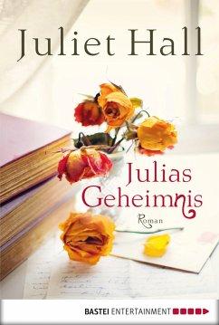 Julias Geheimnis (eBook, ePUB) - Hall, Juliet
