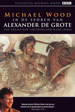 In de sporen van Alexander de grote