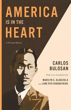 America Is in the Heart: A Personal History - Bulosan, Carlos