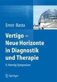 Vertigo - Neue Horizonte in Diagnostik und Therapie