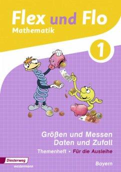 1. Jahrgangsstufe, Themenheft Sachrechnen und Größen, Daten und Zufall (Für die Ausleihe) / Flex und Flo, Ausgabe 2014 für Bayern