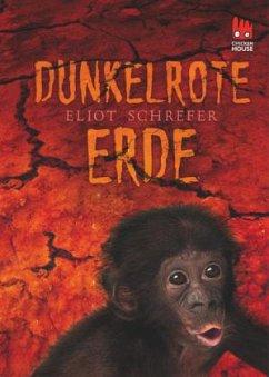 Dunkelrote Erde - Schrefer, Eliot