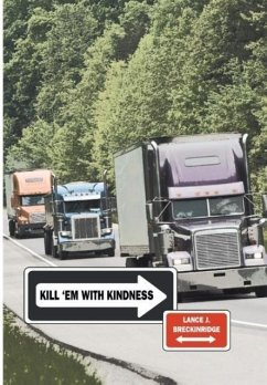 Kill 'em with Kindness - Breckinridge, Lance J.