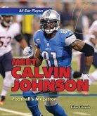 Meet Calvin Johnson: Football's Megatron