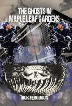 The Ghosts in Maple Leaf Gardens