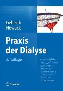 Praxis der Dialyse - Geberth, Steffen K.; Nowack, Rainer