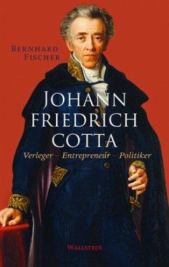Johann Friedrich Cotta - Fischer, Bernhard