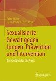 Sexualisierte Gewalt gegen Jungen: Prävention und Intervention