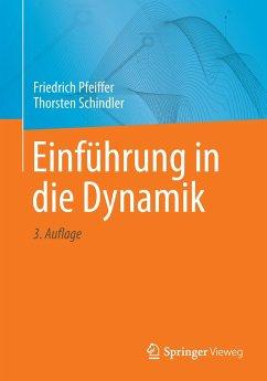 Einführung in die Dynamik - Pfeiffer, Friedrich; Schindler, Thorsten