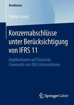Konzernabschlüsse unter Berücksichtigung von IFRS 11 - Graml, Stefan