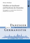 Schriften zur Synchronie und Diachronie des Deutschen