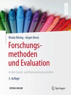 Forschungsmethoden und Evaluation - Döring, Nicola; Bortz, Jürgen