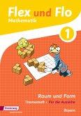 1. Jahrgangsstufe, Themenheft Raum und Form (Für die Ausleihe) / Flex und Flo, Ausgabe 2014 für Bayern