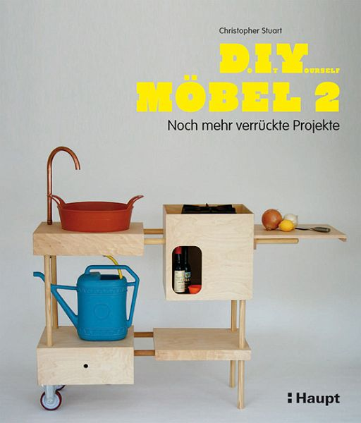 do it yourself m bel 2 von christopher stuart buch. Black Bedroom Furniture Sets. Home Design Ideas