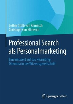 Professional Search als Personalmarketing - Stülb von Klimesch, Lothar;Klimesch, Christoph von