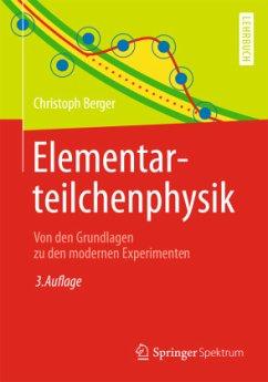 Elementarteilchenphysik - Berger, Christoph