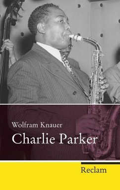 Charlie Parker - Knauer, Wolfram