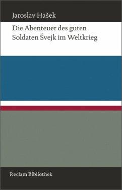Die Abenteuer des guten Soldaten svejk im Weltkrieg - Hasek, Jaroslav
