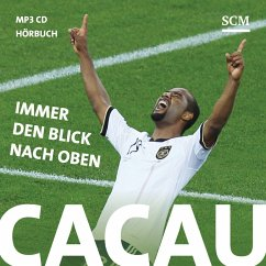 Cacau - Immer den Blick nach oben, 1 MP3-CD - Cacau