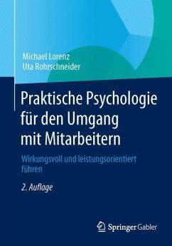 Praktische Psychologie für den Umgang mit Mitar...