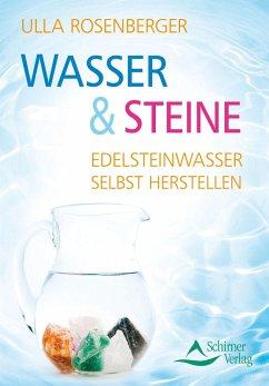 Wasser & Steine - Rosenberger, Ulla