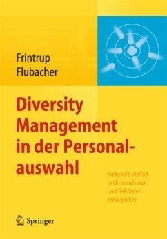 Diversity Management in der Personalauswahl - Frintrup, Andreas; Flubacher, Brigitte