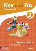 Flex und Flo. Themenheft Raum und Form 2. Bayern
