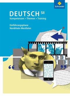 Kompetenzen - Themen - Training: Arbeitsbuch für den Deutschunterricht