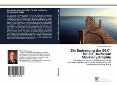 Die Bedeutung der SGK1 für die Duchenne Muskeldystrophie - Steinberger, Martin