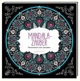 Malbuch für Erwachsene: Mandala-Zauber