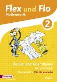 2. Jahrgangsstufe, Themenheft Zahlen und Operationen, Mal und Geteilt (Für die Ausleihe) / Flex und Flo, Ausgabe 2014 für Bayern