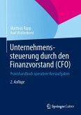 Unternehmenssteuerung durch den Finanzvorstand (CFO)