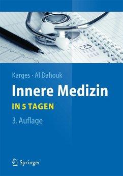 Innere Medizin...in 5 Tagen - Karges, Wolfram;Al Dahouk, Sascha