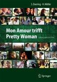 Mon Amour trifft Pretty Woman