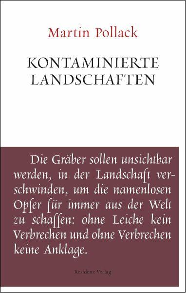 Kontaminierte Landschaften - Pollack, Martin