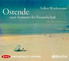 Ostende, 3 Audio-CDs - Weidermann, Volker