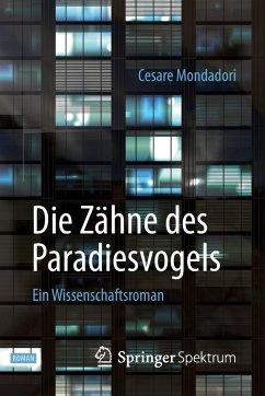 Die Zähne des Paradiesvogels - Mondadori, Cesare