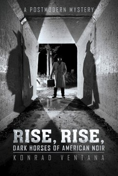 Rise, Rise, Dark Horses of American Noir: A Postmodern Mystery