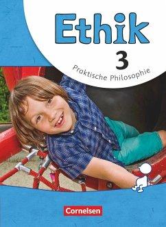 Ethik 3. Schuljahr. Schülerbuch Grundschule - Balasch, Udo; Brüning, Barbara; Trautmann, Thomas
