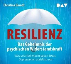 Resilienz. Das Geheimnis der psychischen Widerstandskraft, 4 Audio-CDs - Berndt, Christina