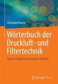 Wörterbuch der Druckluft- und Filtertechnik