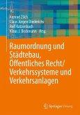 Raumordnung und Städtebau, Öffentliches Baurecht / Verkehrssysteme und Verkehrsanlagen