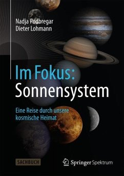 Im Fokus: Sonnensystem - Podbregar, Nadja; Lohmann, Dieter