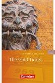 The Gold Ticket. 5. Schuljahr, Stufe 3